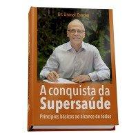 Livro A Conquista da Supersaúde