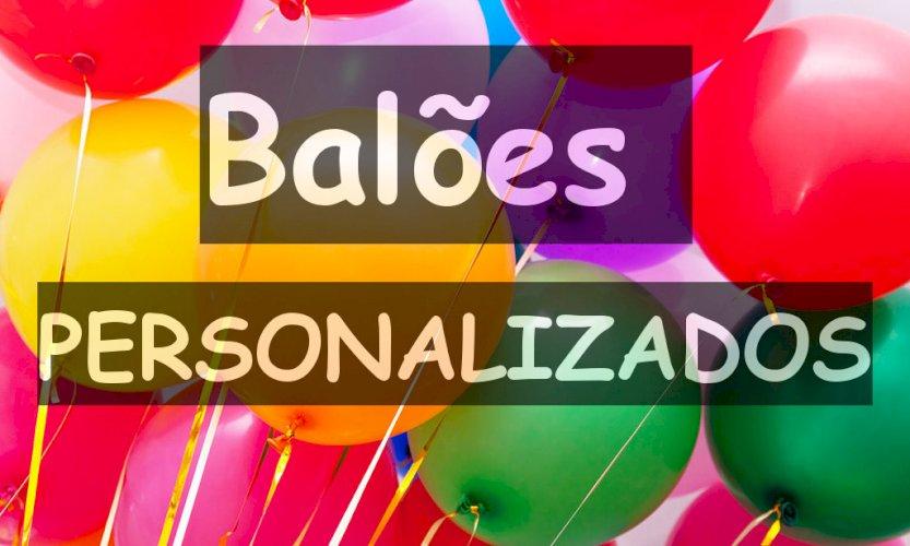Balões Personalizados para sua Empresa, Festa ou Evento RJ